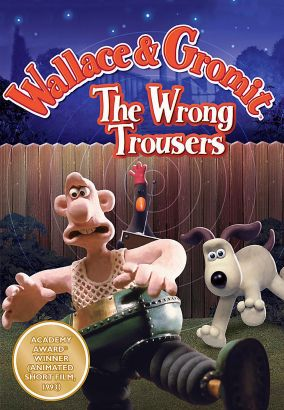 The Wrong Trousers 1993 Nick Park Synopsis