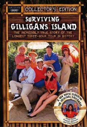 Surviving Gilligan's Island: The Incredibly True Story of the Longest Three-Hour Tour in History