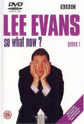 Lee Evans - So What Now? [TV Series]