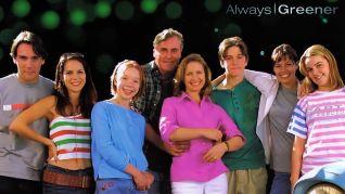 Always Greener  [TV Series]