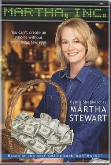 Martha Inc.: The Story of Martha Stewart