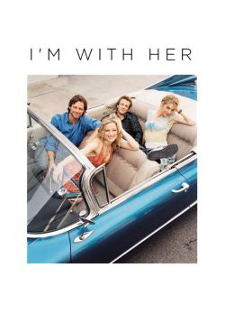 I'm With Her [TV Series]