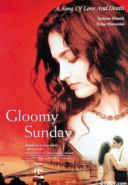 Gloomy Sunday: Ein Lied Von Liebe Und Tod