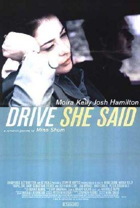 Drive, She Said