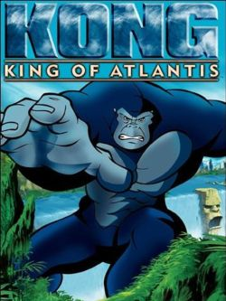 King Kong: King of Atlantis