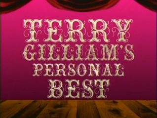 Monty Python's Flying Circus: Terry Gilliam's Personal Best