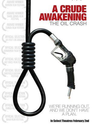 A Crude Awakening