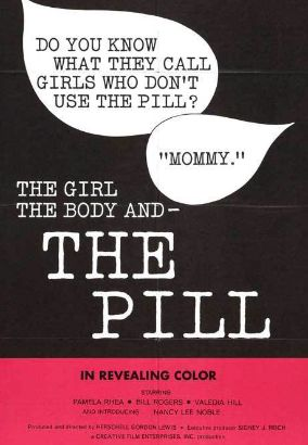 The Girl, the Body, and the Pill