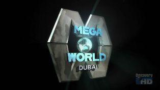 MegaWorld: Dubai