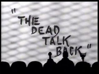 Mystery Science Theater 3000: The Dead Talk Back