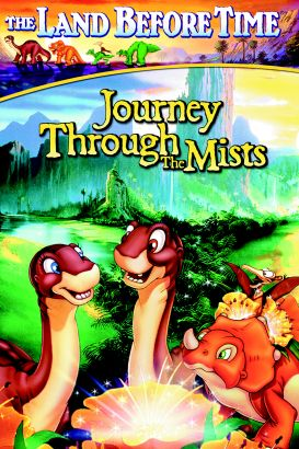 The Land Before Time IV: The Journey Through the Mists