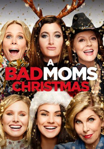 Bad Moms Christmas Poster.A Bad Moms Christmas 2017 Jon Lucas Scott Moore