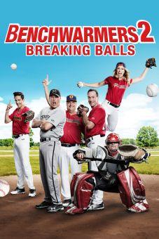The Benchwarmers 2: Breaking Balls