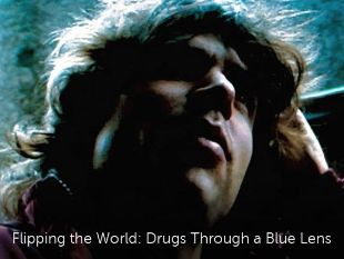 Flipping the World: Drugs Through a Blue Lens