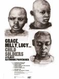 Grace, Milly, Lucy... Child Soldiers