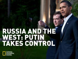 Russia and the West: Putin Takes Control