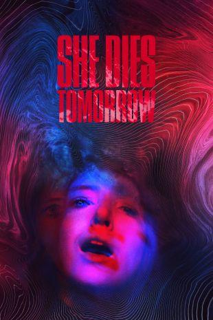 She Dies Tomorrow