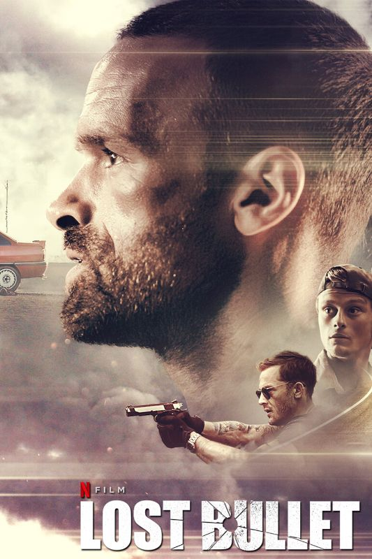 Lost Bullet 2020 Guillaume Pierret Synopsis Characteristics Moods Themes And Related Allmovie