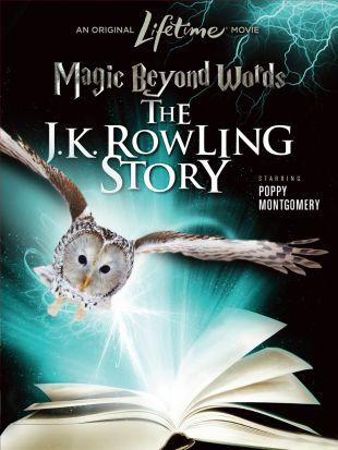 Magic Beyond Words: The J. K. Rowling Story