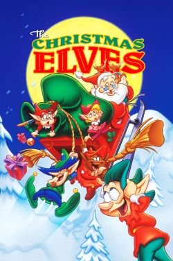 Enchanted Tales: The Christmas Elves