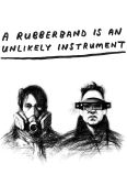 A Rubberband is an Unlikely Instrument