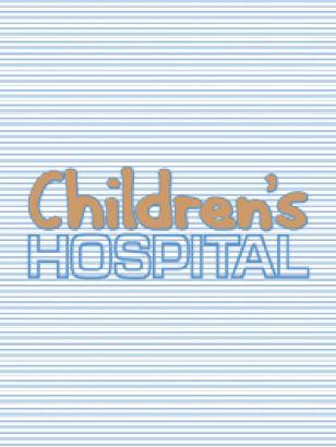 Children's Hospital [TV Documentary Series]