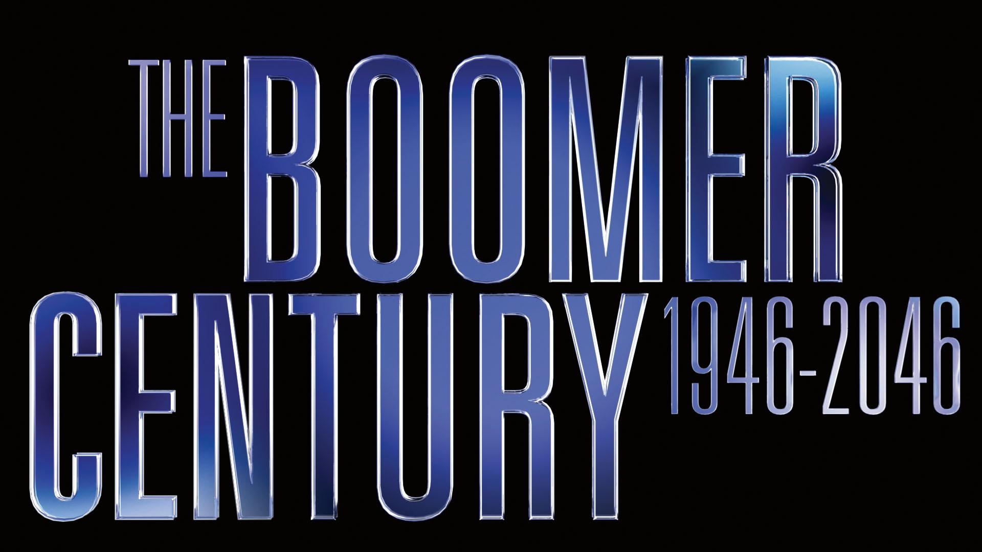 The Boomer Century: 1946-2046