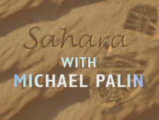 Michael Palin: Sahara [TV Series]