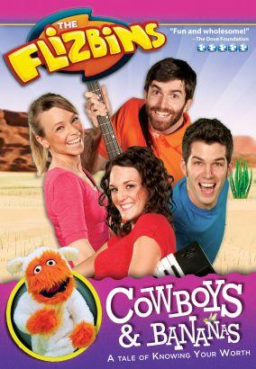 The Flizbins: Cowboys & Bananas