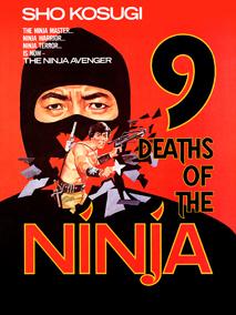 9 Deaths of the Ninja