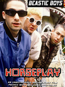 Beastie Boys: Horseplay - Unauthorized
