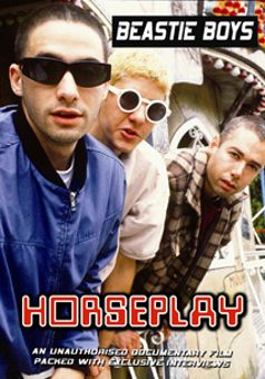 Beastie Boys: Horseplay: Unauthorised