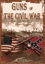Guns of the Civil War : Against the Thunderstorm