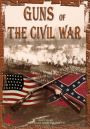 Guns of the Civil War : A Greater Moral Force