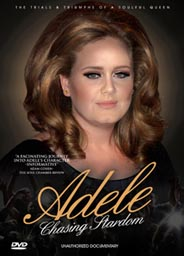 Adele: Chasing Stardom - Unauthorized Documentary