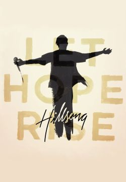 Hillsong: Let Hope Rise