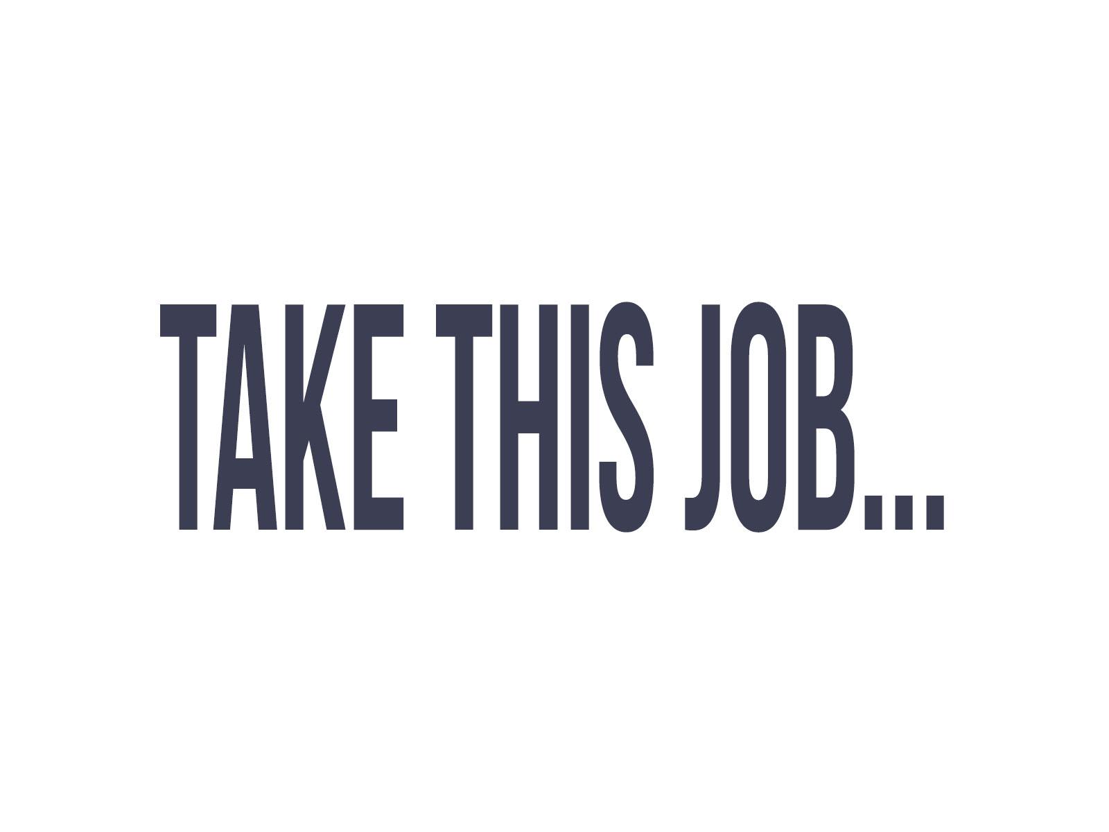 Take This Job... [TV Series]