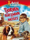 Tjorven, Batsman Och Moses