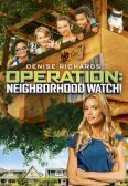 Operation: Neighborhood Watch!