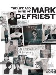 The Life and Mind of Mark Defriest