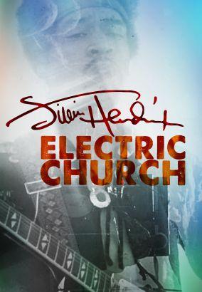 Jimi Hendrix: Electric Church