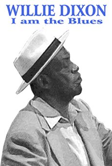 I Am the Blues Featuring Willie Dixon