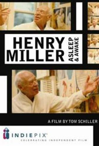 Henry Miller Asleep and Awake