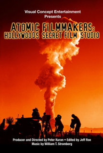 The Atomic Filmmakers: Behind the Scenes
