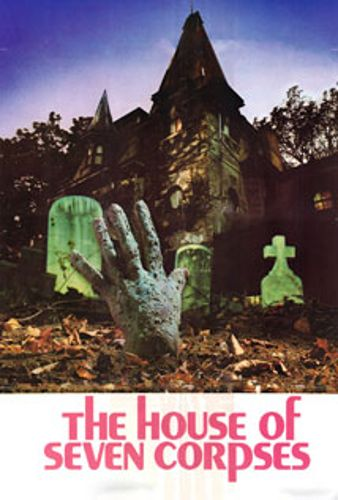 The House of the Seven Corpses