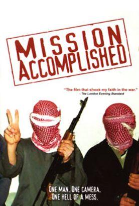Mission Accomplished?