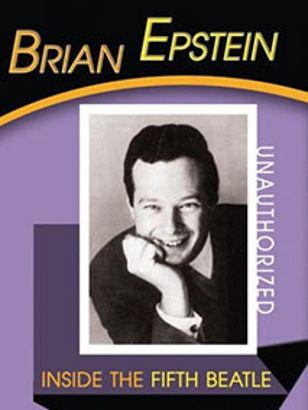 Brian Epstein: Inside the Fifth Beatle