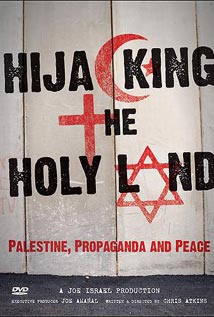 Hijacking the Holy Land: Palestine, Propaganda and Peace