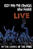 Iggy and the Stooges: Raw Power Live - In the Hands of the Fans