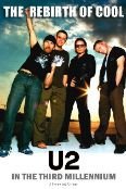 U2: The Rebirth of Cool - U2 in the Third Millenium